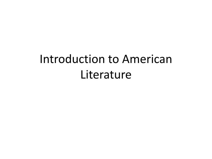 introduction to american literature n.