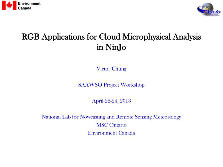 rgb applications for cloud microphysical analysis in ninjo n.