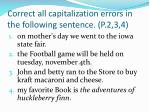 correct all capitalization errors in the following sentence p 2 3 4