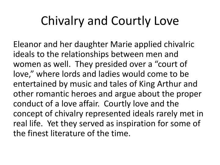 Chivalry and courtly love1