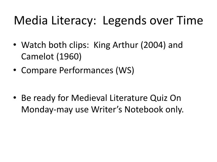 Media Literacy:  Legends over Time