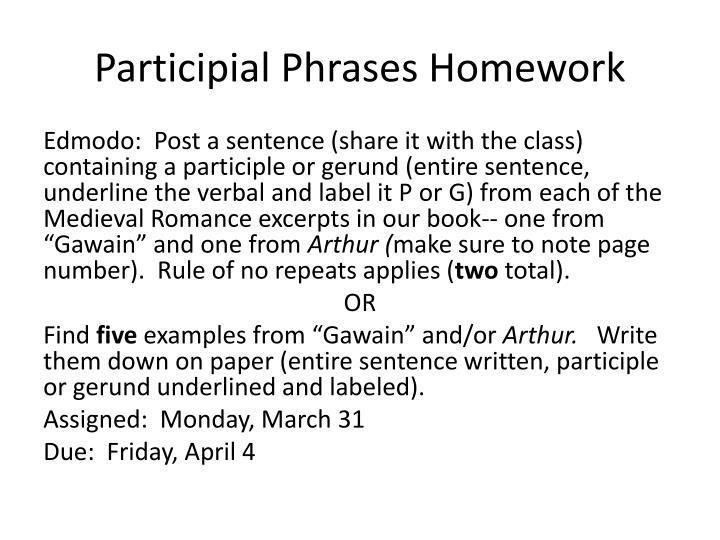 Participial Phrases Homework
