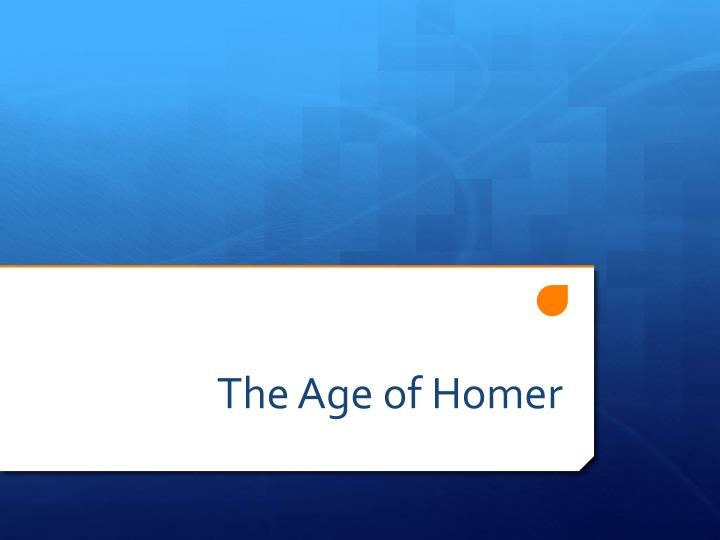 the age of homer n.