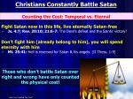 christians constantly battle satan1