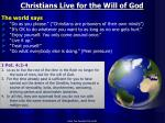 christians live for the will of god
