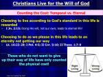 christians live for the will of god2