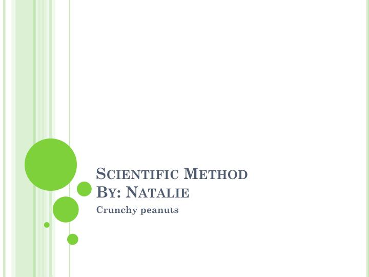 scientific method by natalie n.