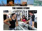 the shore store