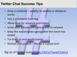 twitter chat success tips