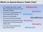 what s so special about a twitter chat