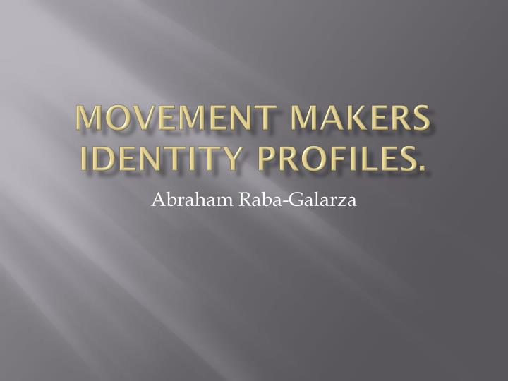 movement makers identity profiles n.