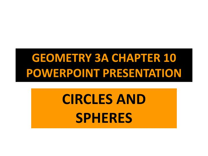geometry 3a chapter 10 powerpoint presentation n.