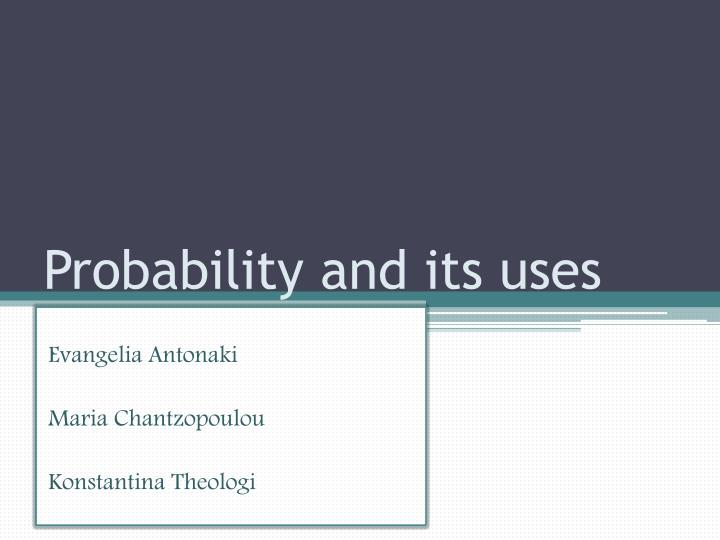 probability and its uses n.