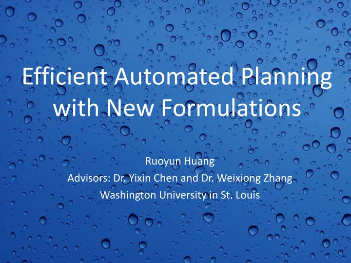 efficient automated planning with new formulations n.