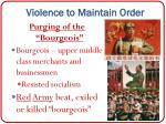 violence to maintain order