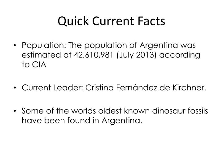 Quick Current Facts