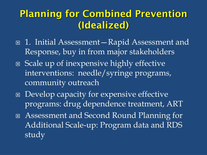 planning for combined prevention idealized n.