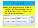groups styles