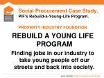 social procurement case study pif s rebuild a young life program