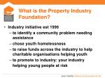 what is the property industry foundation