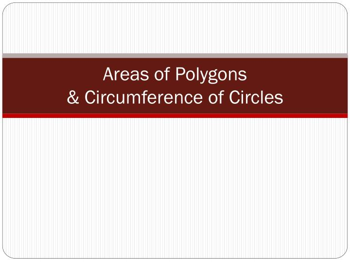 areas of polygons circumference of circles n.
