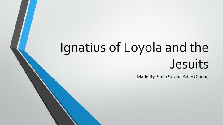 ignatius of loyola and the jesuits n.