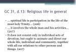 gc 31 d 13 religious life in general