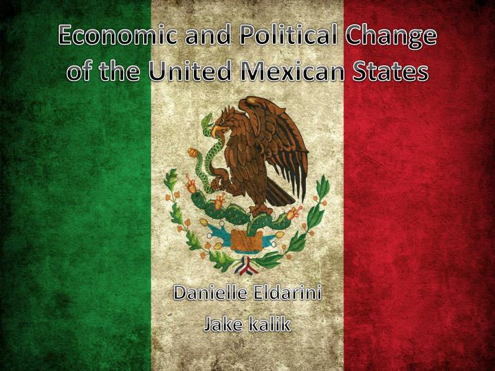 economic and political change of the united mexican states n.