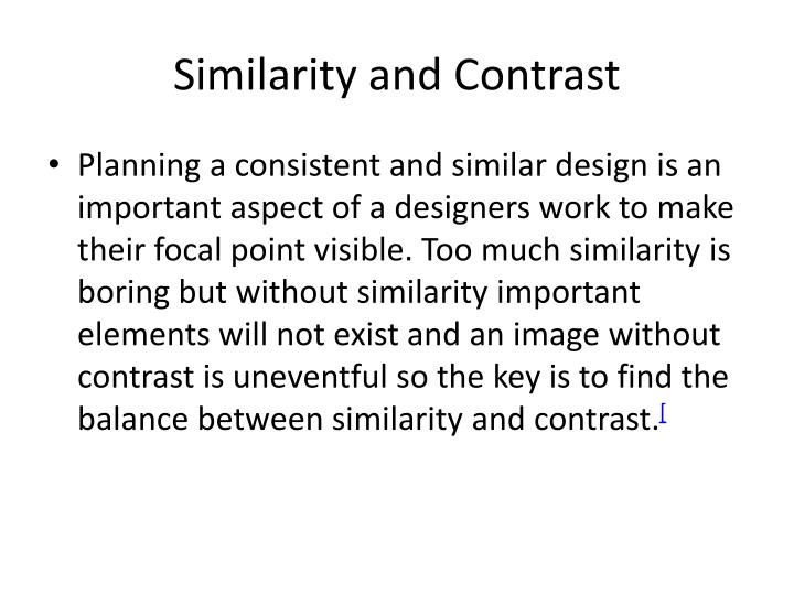 Similarity and Contrast