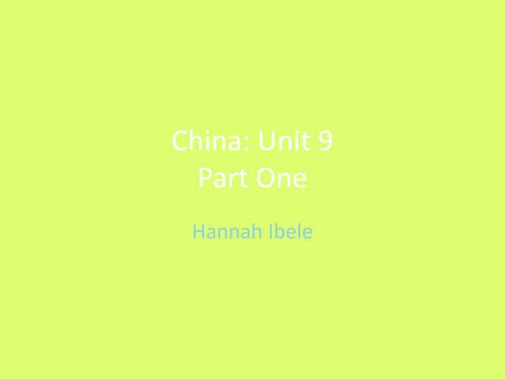 china unit 9 part one n.