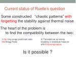 current status of ruelle s question