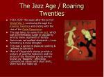 the jazz age roaring twenties