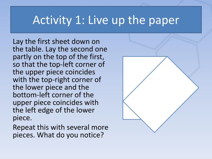 Activity 1: Live up the paper