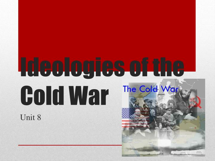 ideologies of the cold war n.