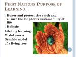 first nations purpose of learning