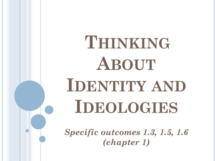 thinking about identity and ideologies n.
