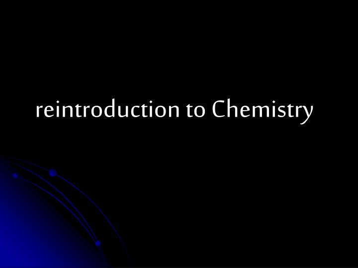 reintroduction to chemistry n.