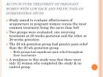 acupuncture treatment of pregnant women with low back and pelvic pain an intervention study