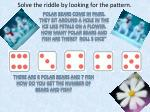 solve the riddle by looking for the pattern