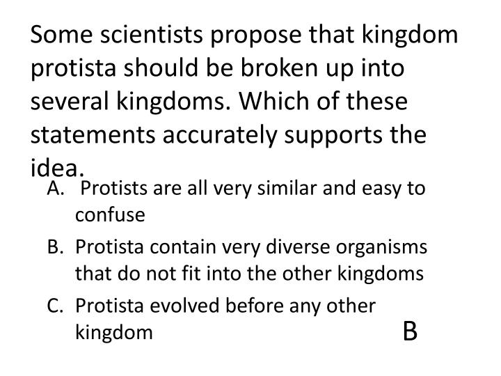 Some scientists propose that kingdom