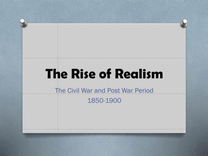 the rise of realism n.