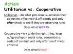 action utilitarian vs cooperative