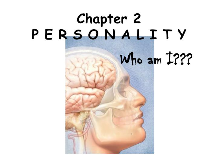 chapter 2 p e r s o n a l i t y n.