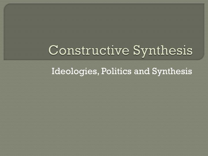 constructive synthesis n.