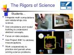 the rigors of science