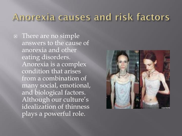 anorexia and causation Start studying english composition ii- lesson 6 exam learn way to establish causation is by way of a a person suffering from anorexia nervosa will.