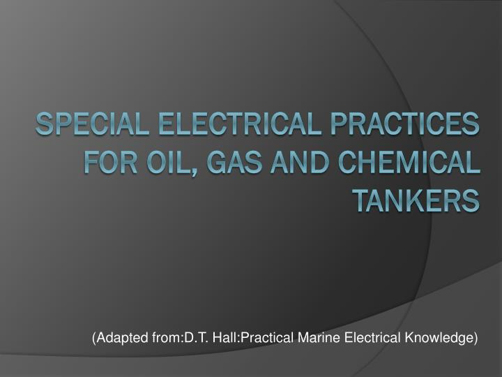 adapted from d t hall practical marine electrical knowledge n.