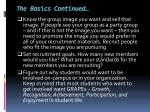 the basics continued