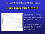 fire growth modelling at multiple scales23