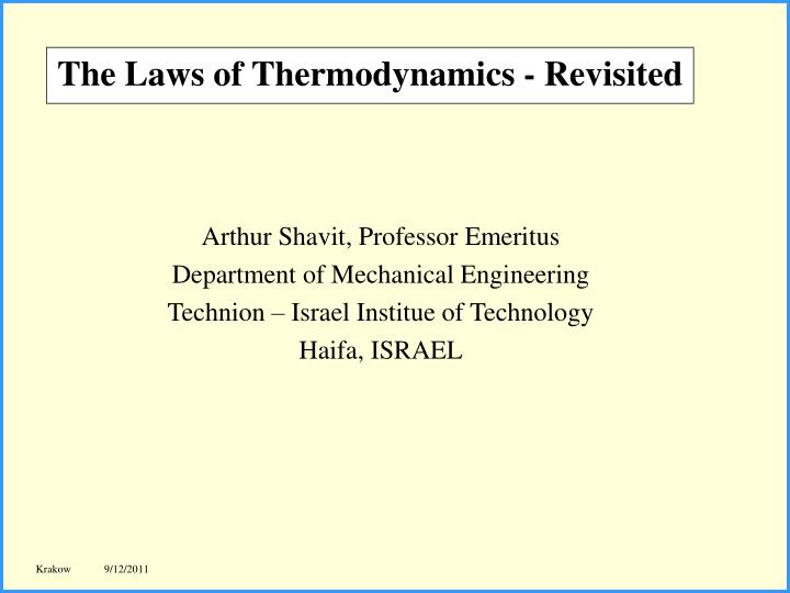 the laws of thermodynamics revisited n.
